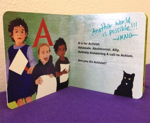 "Signed copy of ""A is for Activist"""